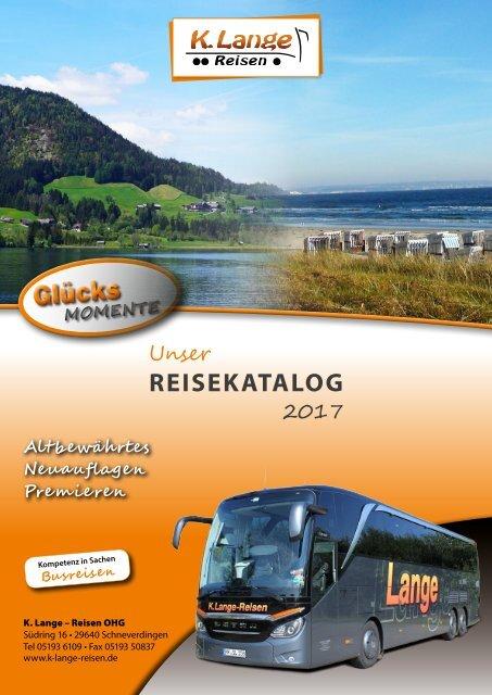 K. Lange Reisen - Busreisekatalog 2017