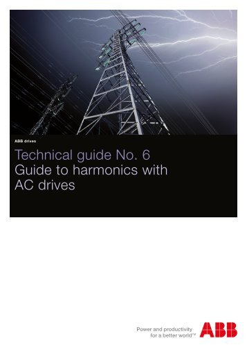 Technical guide No 6 Guide to harmonics with AC drives