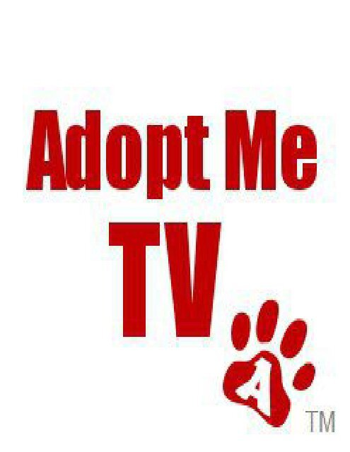 Adopt Me TV - National Animal Rescue and Shelter Directory