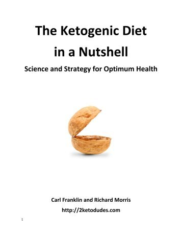 The Ketogenic Diet in a Nutshell