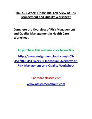 hcs 451 week 5 worksheet Hcs 451 week 2 assignment quality dimensions hcs 451 week 2 assignment quality dimensions and measures complete.