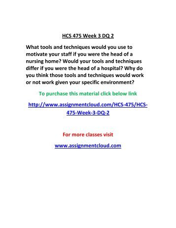 hcs 350 week 3 dq 2 Uoptutorial provide bis 220 week 1,2,3,4, 5 individual and team assignments and here also find bis 220 dq and entire course study materials.