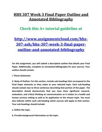 Science Essay Questions Ash Hhs  Week  Final Paper Outline And Annotated Bibliography How To Write An Essay Proposal Example also Examples Of Essay Proposals Gen  Week  Assignment Introduction Thesis Statement And  Research Essay Thesis