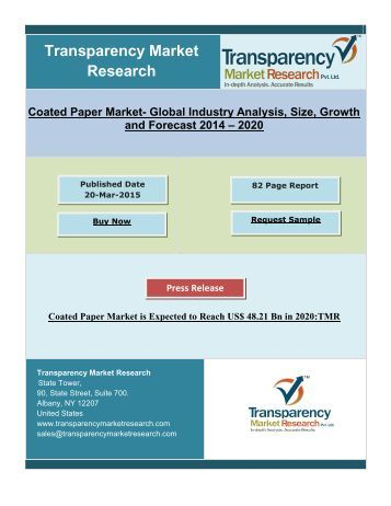 Coated Paper Market is Expected to Reach US$ 48.21 Bn in 2020.pdf