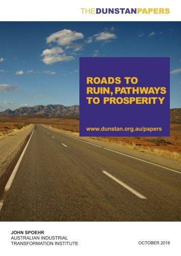 ROADS TO RUIN PATHWAYS TO PROSPERITY