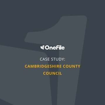 CASE STUDY CAMBRIDGESHIRE COUNTY COUNCIL