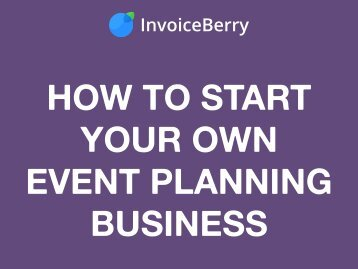 How to Start Your Own Event Planning Business