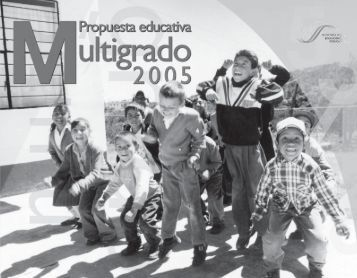 Propuesta Educativa Multigrado 2005