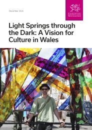 Light Springs through the Dark A Vision for Culture in Wales
