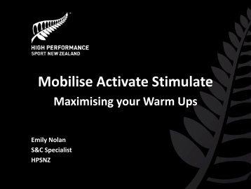 Mobilise Activate Stimulate