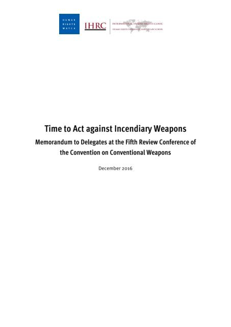 12.12.2016_final_incendiary_weapons_memo_1
