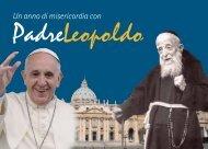2016. Un anno di misericordia con padre Leopoldo