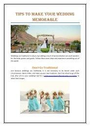 Tips To Make Your Wedding Memorable
