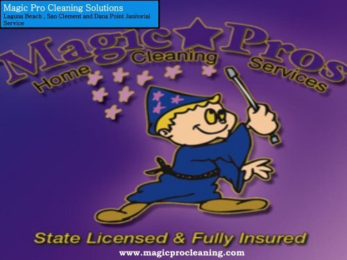 House Cleaning Dana Point, CA| Magic Pro Cleaning Solutions