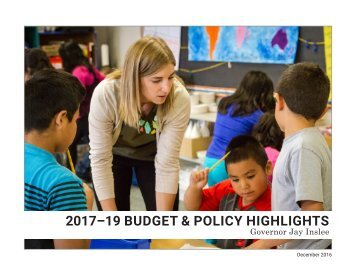 2017–19 BUDGET & POLICY HIGHLIGHTS