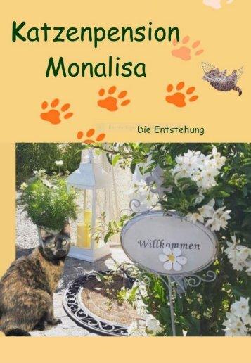 Entstehung katzenpension Monalisa