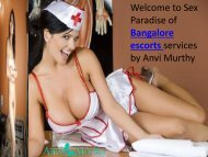 Why Anvi Murthy Join Independent Bangalore Escorts Services