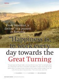"""""""Happiness is to work every day towards the Great Turning"""
