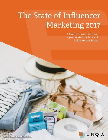 The State of Influencer Marketing 2017