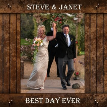 Steve and Janet Best Day Ever