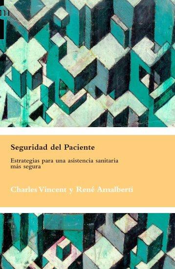 Seguridad del Paciente Charles Vincent y René Amalberti
