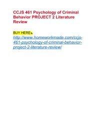 CCJS 461 Psychology of Criminal Behavior PROJECT 2 Literature Review
