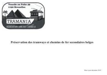 Tramania se présente - son action au bénéfice d' l'ASVi, du TTA, du Musée des Transports de Liège