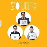 Sunrise Christian School Spot Light Magazine - Issue 02