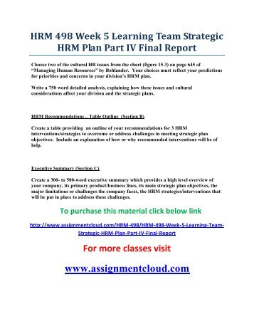 UOP HRM 498 Week 5 Learning Team Strategic HRM Plan Part IV Final Report