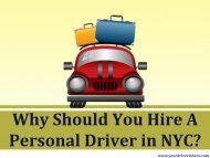 Why Should You Hire A Personal Driver in NYC