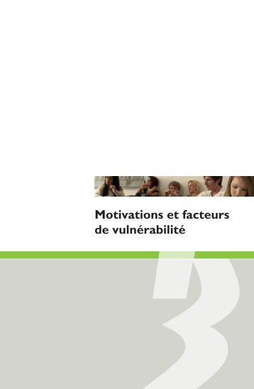 Motivations et facteurs de vulnérabilité
