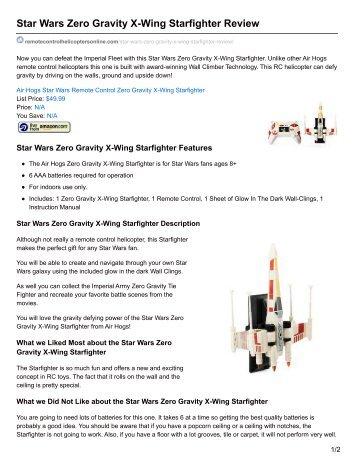 Star Wars Zero Gravity X-Wing Starfighter Review