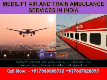 Welcome to Medilift Air and Train Ambulance Services