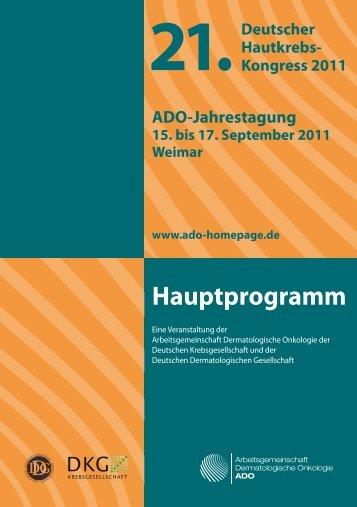 Hauptprogramm 21.Deutscher Hautkrebs- Kongress 2011 ADO ...