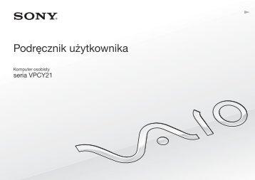 Sony VPCY21B7E - VPCY21B7E Istruzioni per l'uso Polacco