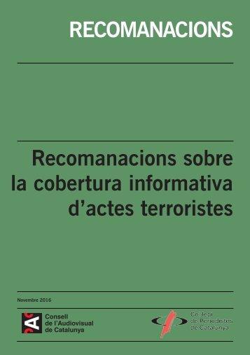 RECOMANACIONS Recomanacions sobre la cobertura informativa d'actes terroristes
