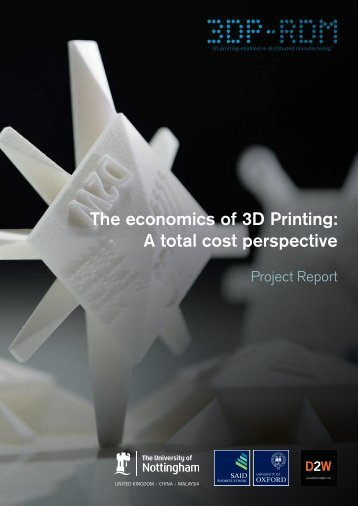 The economics of 3D Printing A total cost perspective