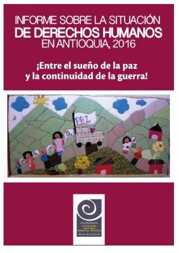 Informe sobre la situación de derechos humanos en Antioquia 2016
