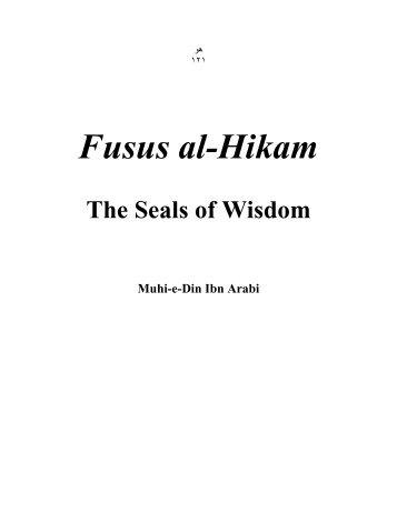 Fusus al.Hikam - Bazels of Wisdom by Ibn Arabi