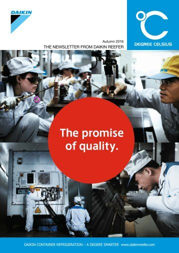 THE NEWSLETTER FROM DAIKIN REEFER DEGREE CELSIUS