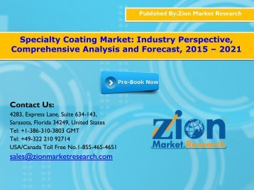 Specialty Coating Market, 2015 - 2021