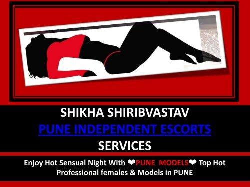 Enjoy Escorts Dating in Pune- Shikha Shirivastav
