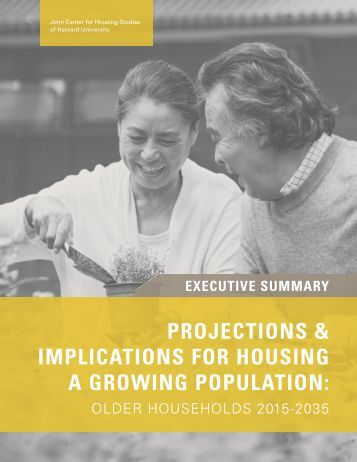 PROJECTIONS & IMPLICATIONS FOR HOUSING A GROWING POPULATION