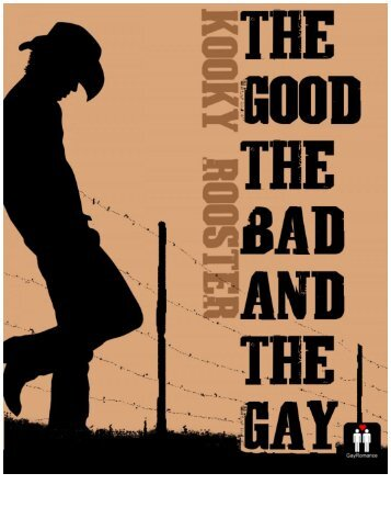 kooky-rooster-the-good-the-bad-and-the-gay