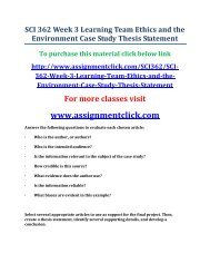 UOP SCI 362 Week 3 Learning Team Ethics and the Environment Case Study Thesis Statement