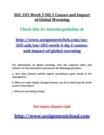 ASH SOC 203 Week 5 DQ 2 Causes and Impact of Global Warming
