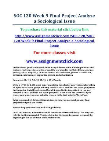 UOP SOC 120 Week 9 Final Project Analyze a Sociological Issue