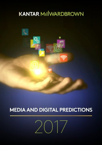 media-and-digital-predictions_2017_kantar-millward-brown