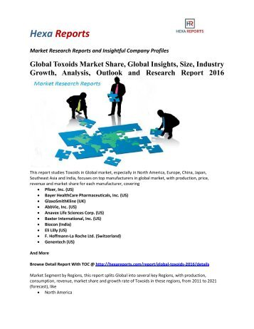 Global Toxoids Market Share, Global Insights, Size, Industry Growth, Analysis, Outlook and Research Report 2016