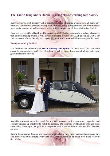 Feel Like A King And A Queen By Using classic wedding cars Sydney